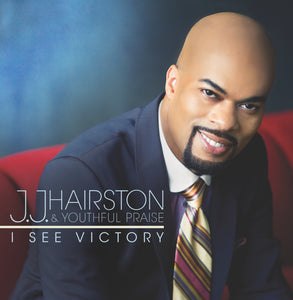JJ Hairston & Youthful Praise - I See Victory (CD)
