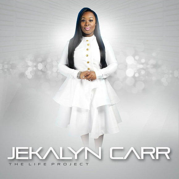 Jekalyn Carr - The Life Project (CD)