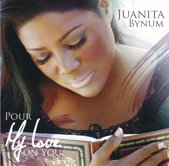 Juanita Bynum - Pour My Love On You (2CD)