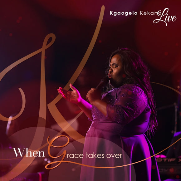 Kgaogelo Kekana - When Grace Takes Over (CD)