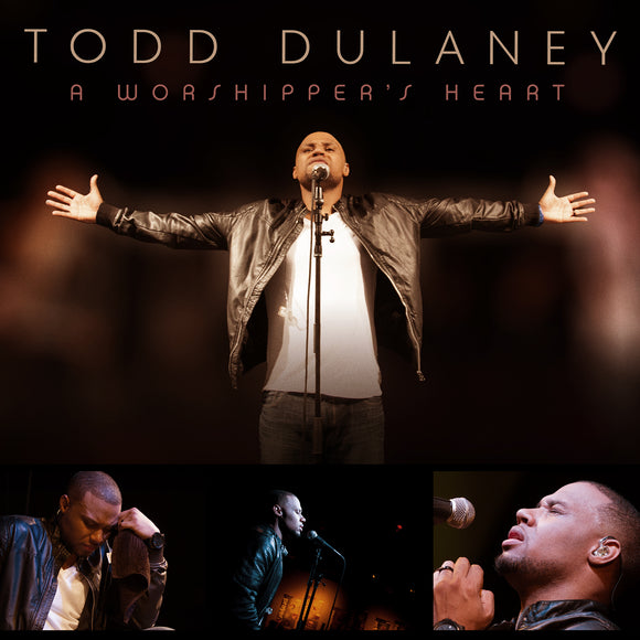 Todd Dulaney - A Worshipper's Heart (CD)