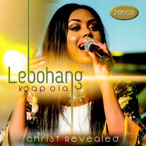 Lebohang Kgapola - Christ Revealed (2CD)