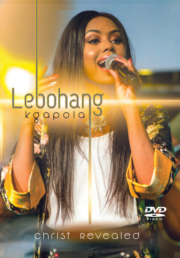 Lebohang Kgapola - Christ Revealed (2DVD)
