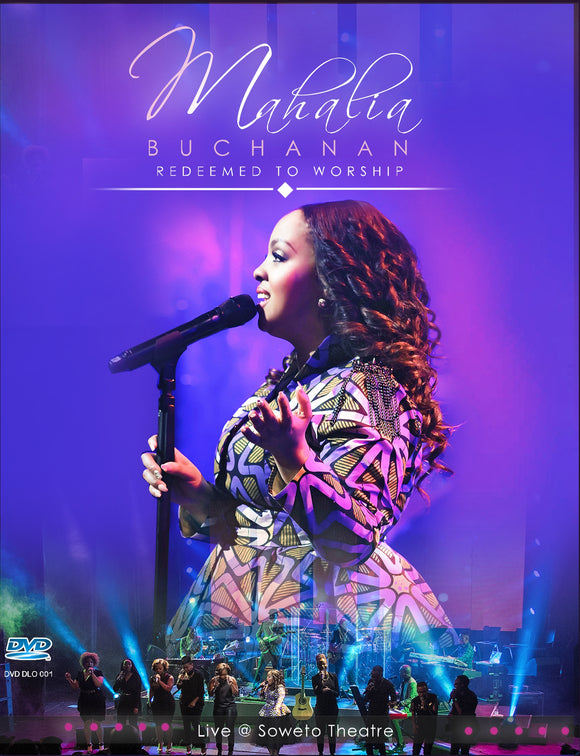 Mahalia Buchanan - Redeemed to Worship (Live In Soweto) (DVD)
