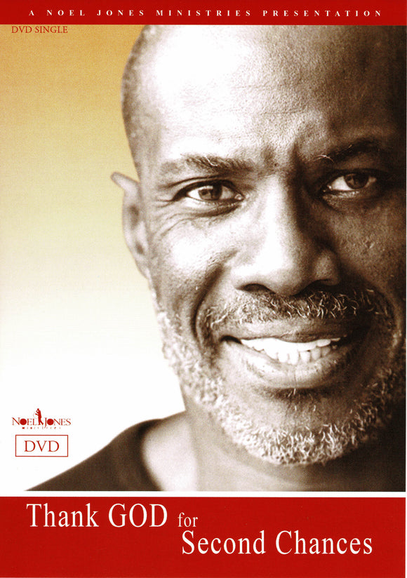 Bishop Noel Jones - Thank God For Second Chances (DVD)