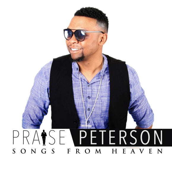 Praise Peterson - Songs From Heaven (CD)