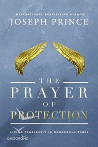 Joseph Prince - The Prayer of Protection (PB)