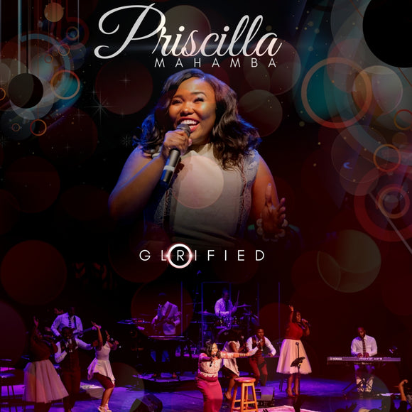 Priscilla Mahamba - Glorified (CD)