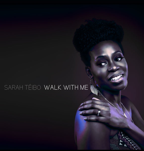 Sarah Téibo - Walk With Me (CD)