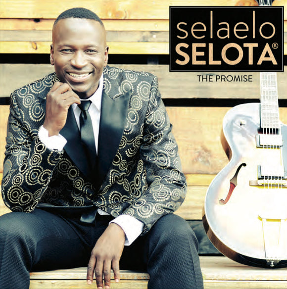 Selaelo Seloto - The Promise