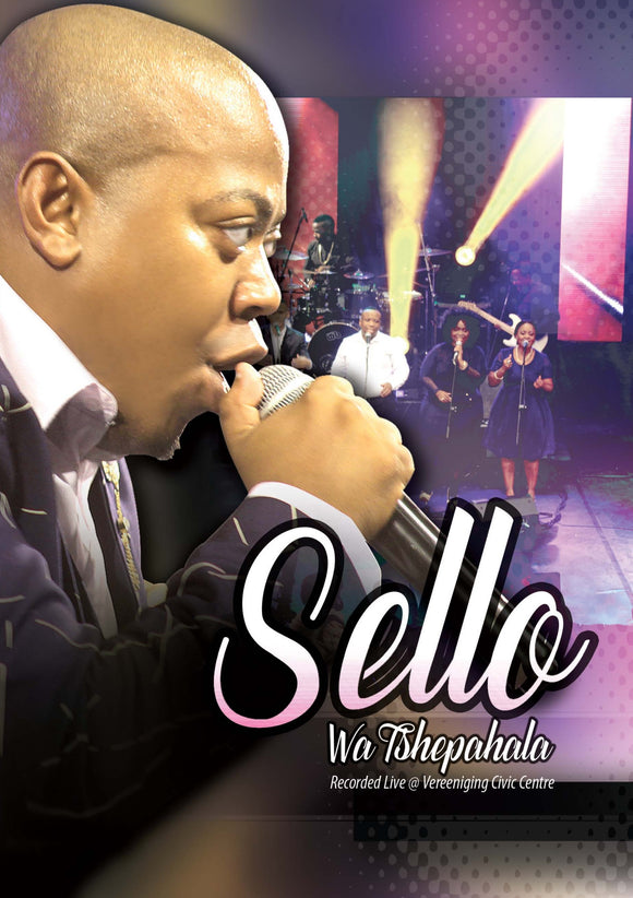 Sello - Wa Tshepahala - (Live In Vereeniging) (DVD)