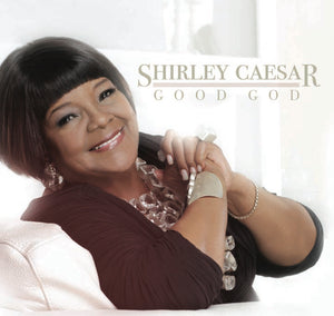 Shirley Caesar - Good God (CD)