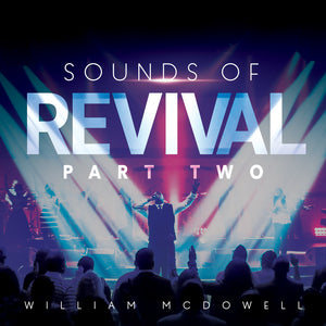 William McDowell - Sounds Of Revival Part Two (CD)