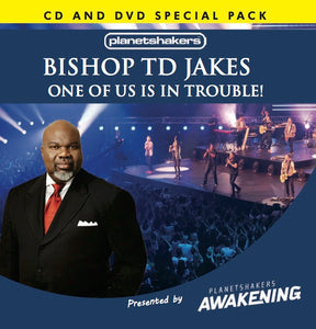 Bishop TD Jakes - One Of Us Is In Trouble (CD and DVD)