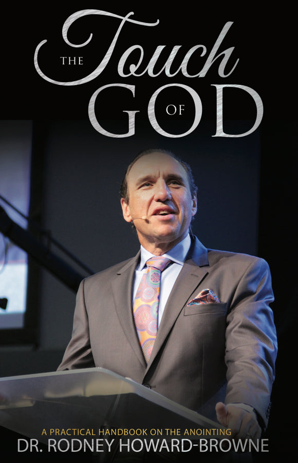 Dr. Rodney Howard-Browne - The Touch of God (PB)