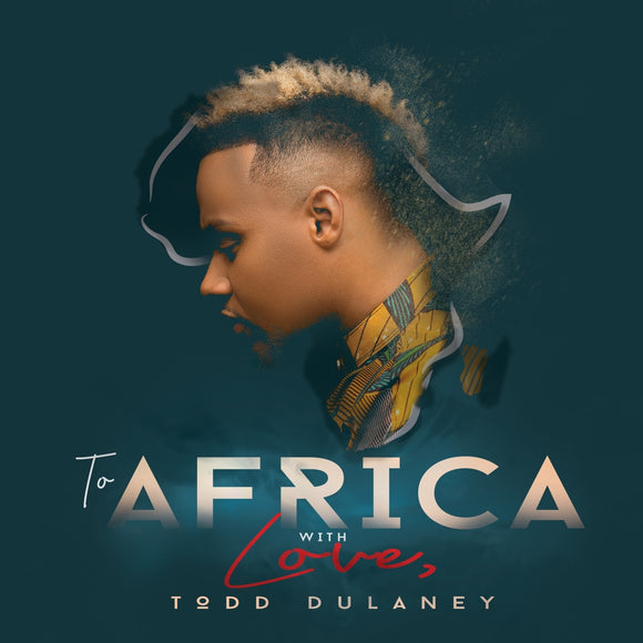 Todd Dulaney - To Africa With Love - CD