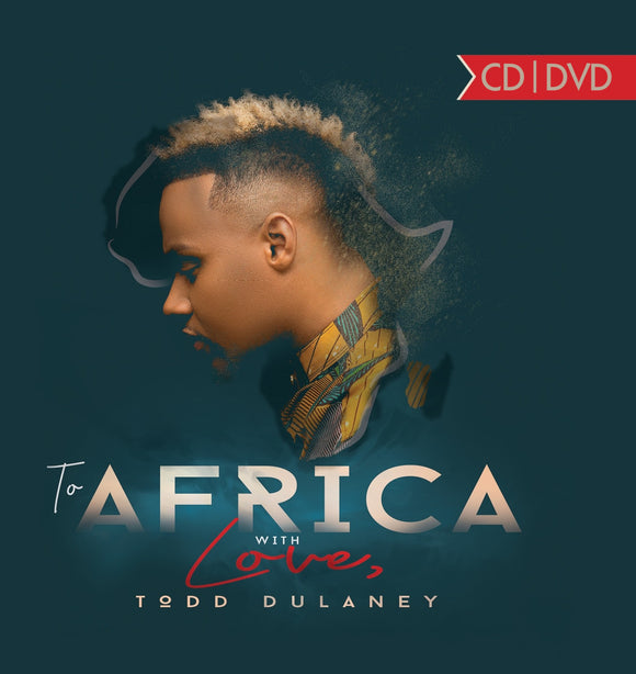 Todd Dulaney - To Africa With Love CD+DVD