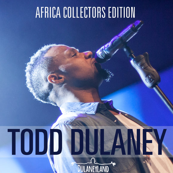 Todd Dulaney - Collectors Edition - Africa - DC/DVD