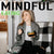 Mindful Eating: How to Develop Your Self-Control and Eat Healthy Step-by-Step