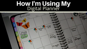 How I'm Using My Digital Planner in April