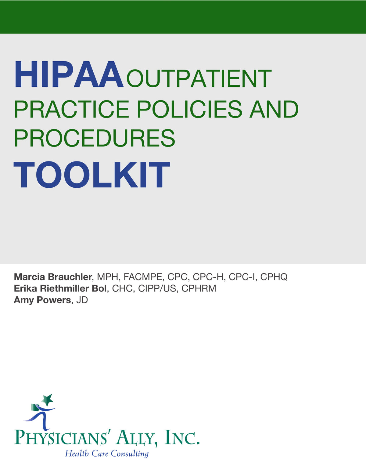 HIPAA Outpatient Practice Policies and Procedures Toolkit