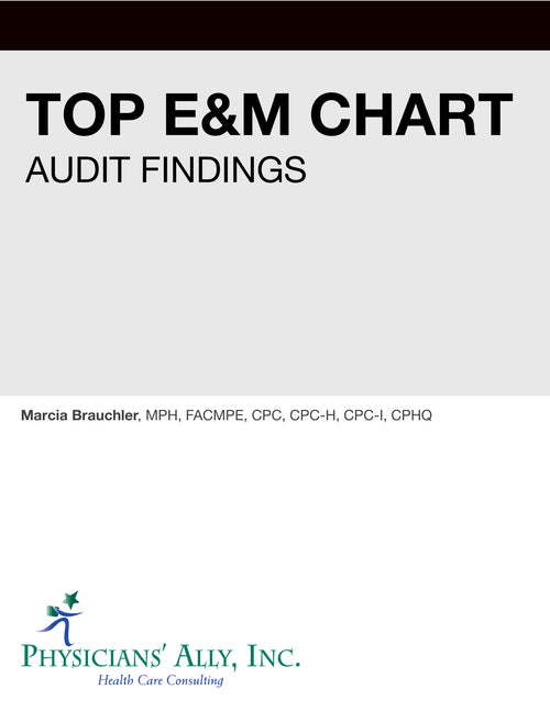 Top E&M Chart Audit Findings