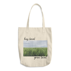 """Buy Local/Grow Local"" Tote"