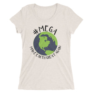 Women's #MEGA Earth T-Shirt