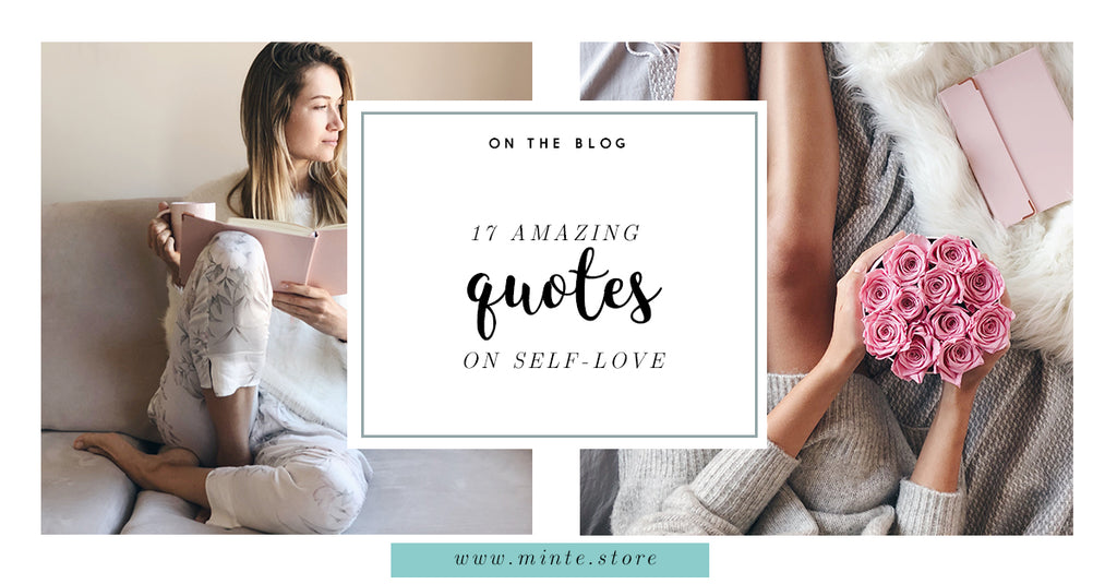 17 Amazing Quotes On Self-Love
