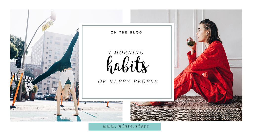7 Morning Habits of Happy People