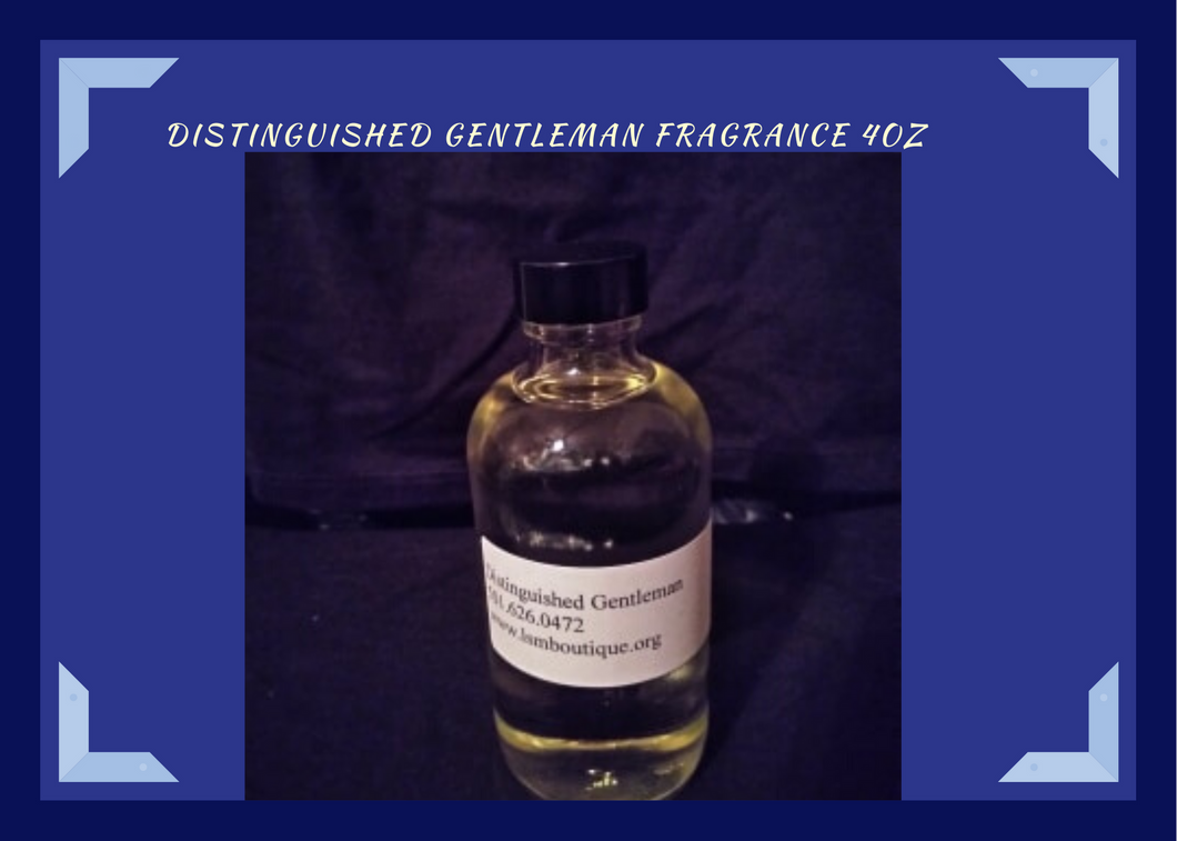 Distinguished Gentlemen 4oz...Aromatic fragrance