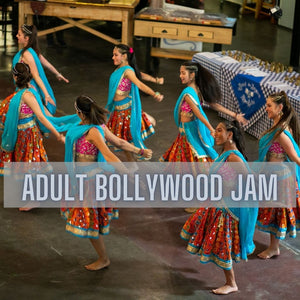 2021 Adult Bollywood Jam (13+yrs)- Beginner/For Fun