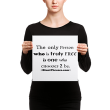Who Is Truly Free
