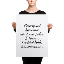Poverty And Ignorance