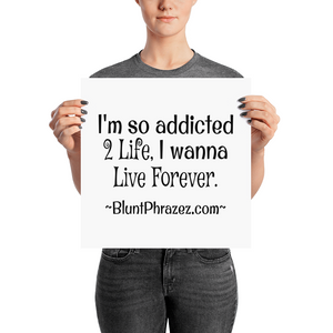 Addicted 2 Life