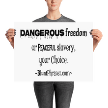 Dangerous Freedom Or