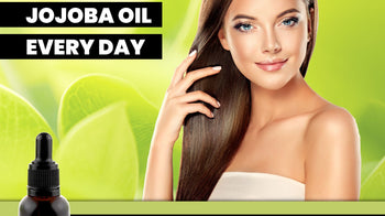 Introducing Jojoba Oil