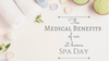 Medical Benefits of an At-Home Spa Day