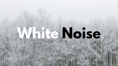 Can't Sleep? Try listening to White Noise!
