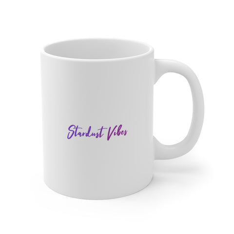 Stardust Vibes Quote Mug