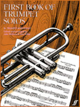 FIRST BOOK OF TRUMPET SOLOS TPT/PNO