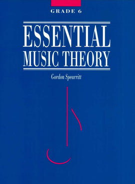 ESSENTIAL MUSIC THEORY GR 6