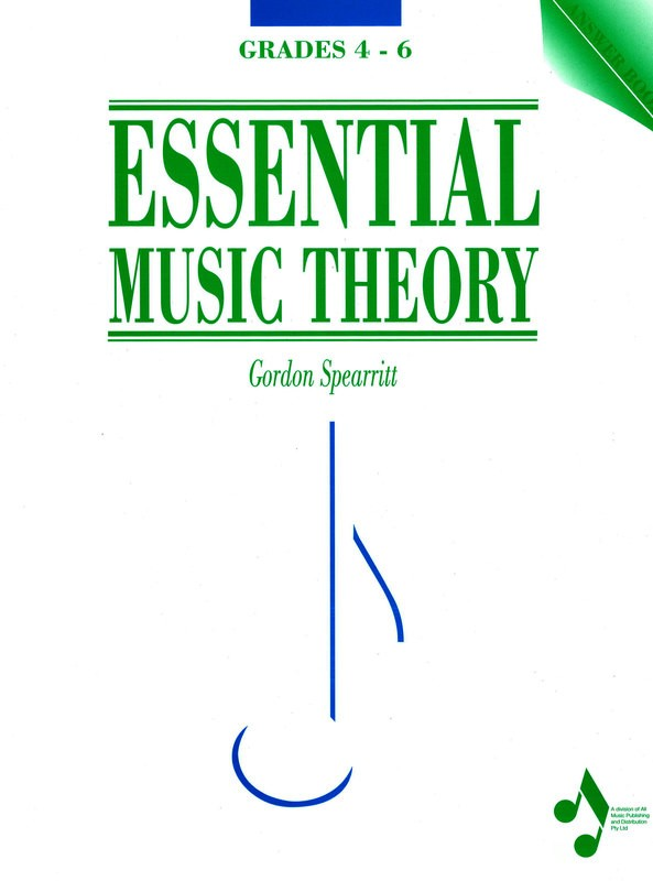 ESSENTIAL MUSIC THEORY GRS 4-6 ANSWER BOOK