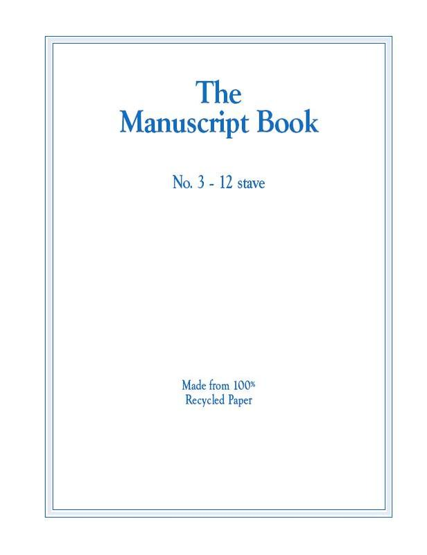MANUSCRIPT BOOK 3 12 STAVE RECYCLED 20PP STAPLED