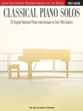 CLASSICAL PIANO SOLOS FIRST GRADE