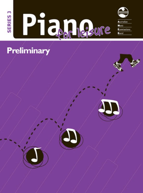 AMEB PIANO FOR LEISURE PRELIMINARY SERIES 3