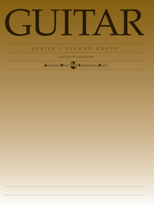 CLASSICAL GUITAR GRADE 2 SERIES 1 AMEB