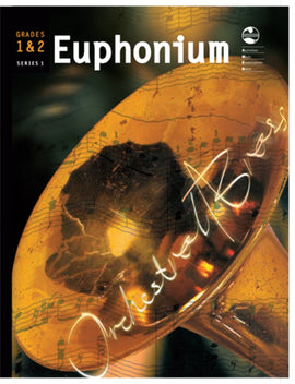 EUPHONIUM GRADE 1 AND 2 ORCHESTRAL BRASS AMEB