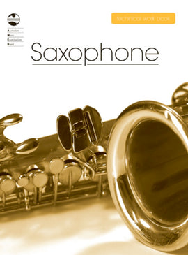 SAXOPHONE TECHNICAL WORKBOOK 2008 AMEB