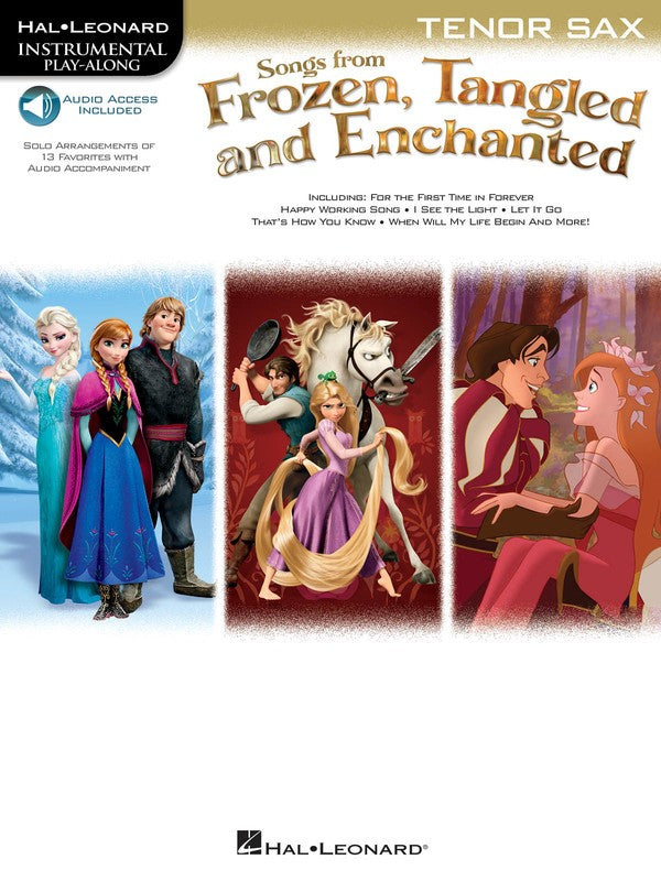SONGS FROM FROZEN TANGLED & ENCHANTED TENOR SAX